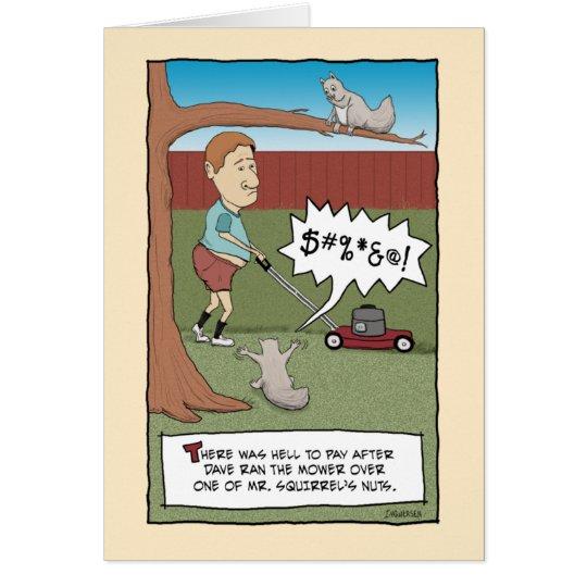 Funny birthday card: Squirrel Nuts Card
