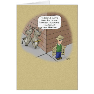 Funny Birthday Cards: Birthday Tail Payback Card