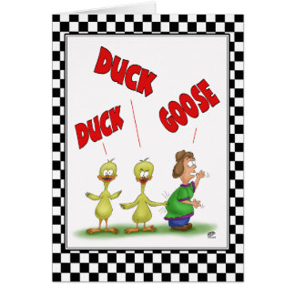 Funny Birthday Cards: Duck Duck Goose Greeting Card