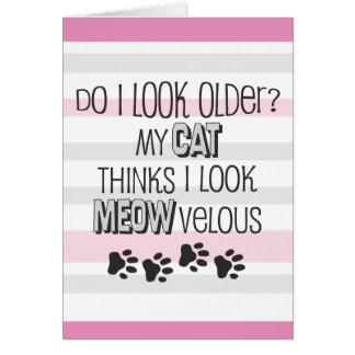 Funny Birthday - CAT Slogan Greeting Card