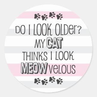 Funny Birthday - CAT Slogan Round Sticker