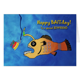 Funny Birthday for Boyfriend, Anglerfish Greeting Card