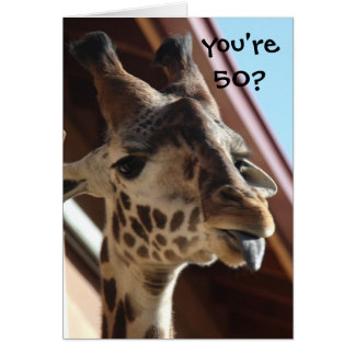 Funny Birthday Giraffe, Old, 50th Greeting Card