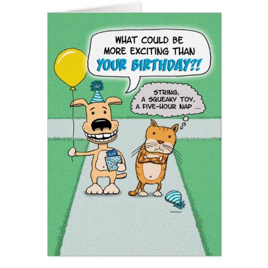Funny birthday: Happy Dog and Grumpy Cat Card