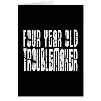Funny Birthdays : Four Year Old Troublemaker Note Card