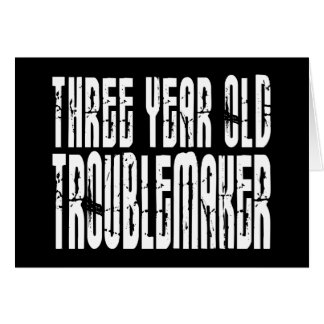 Funny Birthdays : Three Year Old Troublemaker Note Card