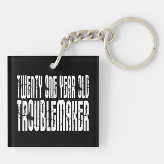 Funny Birthdays : Twenty One Year Old Troublemaker Double-Sided Square Acrylic Key Ring