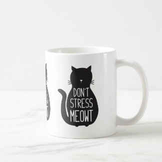 Funny Black Cat Don't Stress Meowt Coffee Mug