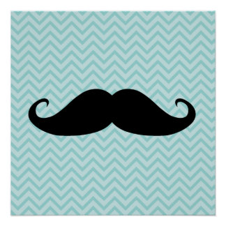 Funny Black Mustache And Blue Chevron Pattern Poster