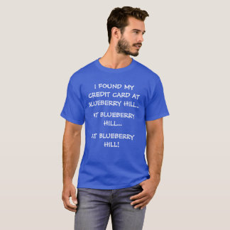 Funny Blueberry Hill Tee