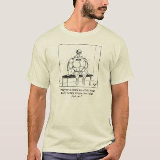 Funny Bodybuilder Humor Tee Shirt