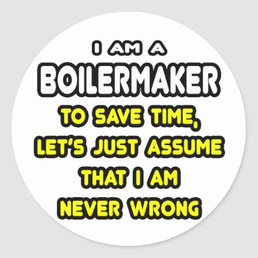 Funny Boilermaker T-Shirts and Gifts Round Sticker