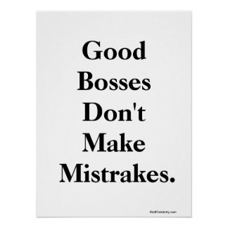 Funny Boss Misquote and Witty Words of  Wisdom Posters