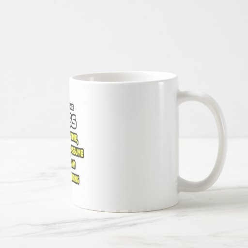 Funny Boss T-Shirts and Gifts Coffee Mugs