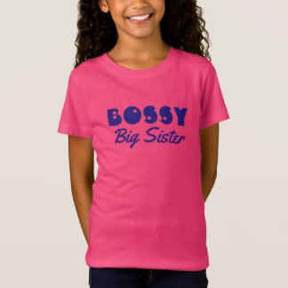 "Funny ""BOSSY Big Sister"" with Blue Text T-Shirt"