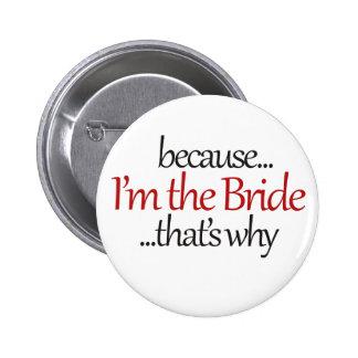 Funny Bride to Be is sassy bridezilla humor 6 Cm Round Badge
