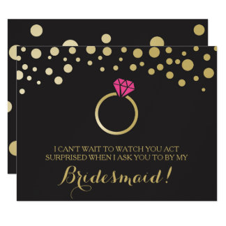 Funny BRIDESMAID PROPOSAL card ~ Black & Faux Gold