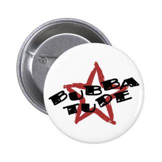 Funny Bubba Attitude 6 Cm Round Badge
