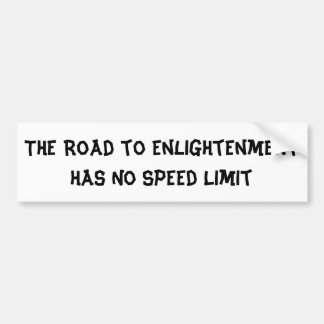 Funny Buddhist Enlightenment Joke Bumper Sticker