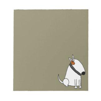 Funny Bull Terrier Dog Art Notepad