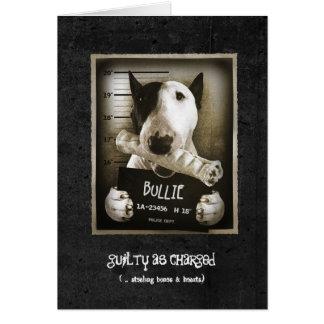 "Funny Bull Terrier ""Mug Shot"" Greeting Card"