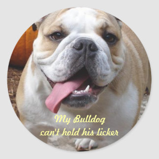 """Funny Bulldog Stickers """"Can't Hold His Licker"""""""