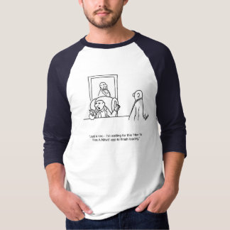 """Funny Business Humor """"Fire A Nitwit App"""" Tee Shirt"""