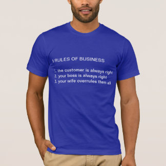 Funny Business Rules Tshirt