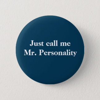 Funny Button for a guy