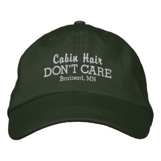 Funny Cabin Hair Don't Care Custom Town/Lake Name Embroidered Hat