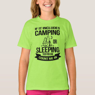 Funny Camping Sleeping Count Me In T-Shirt