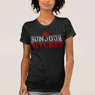 Funny Canadian 'Bonjour Bitches' Tee Shirt
