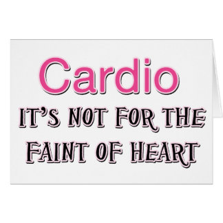Funny Cardio Saying Card