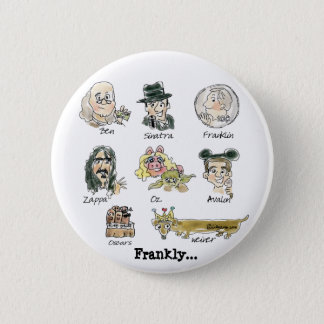 Funny Cartoon Famous Franks Round Lapel Pin