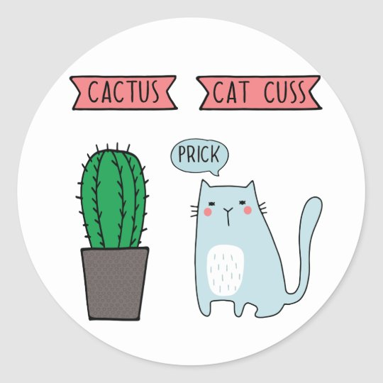 Funny cat and cactus classic round sticker