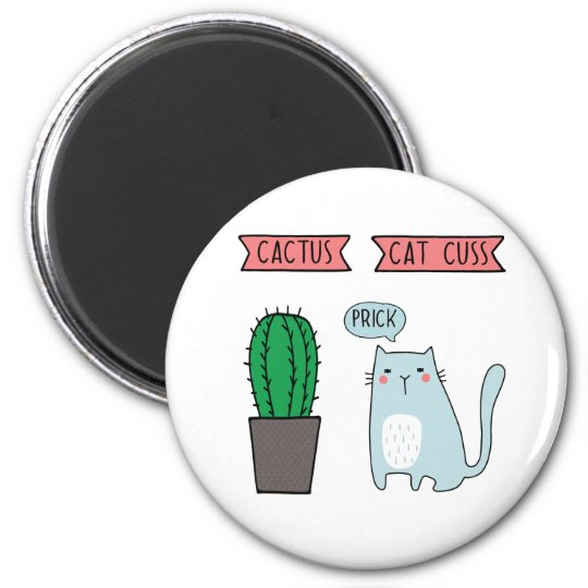 Funny cat and cactus magnet