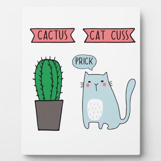 Funny cat and cactus plaque