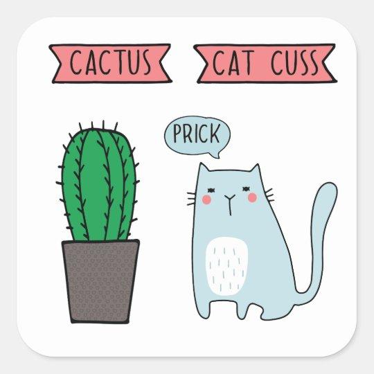 Funny cat and cactus square sticker
