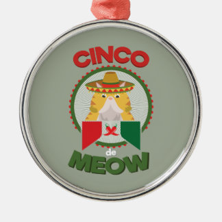 Funny Cat for Cinco de Mayo Mexican Holiday Silver-Colored Round Decoration
