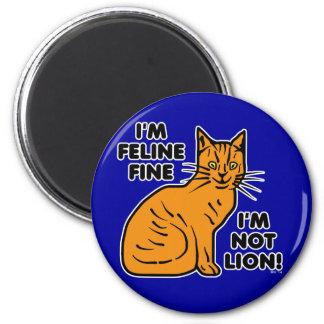 Funny Cat Pun Orange Feline Fine Kitty 6 Cm Round Magnet