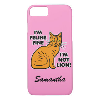 Funny Cat Pun Orange Feline Fine Kitty Personalize iPhone 7 Case