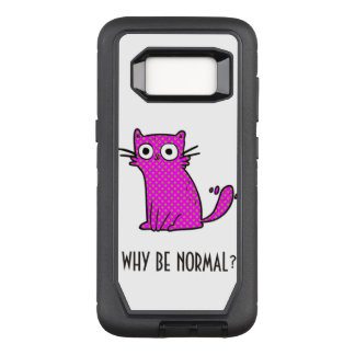 Funny Cat Why Be Normal Unique Colorful OtterBox Defender Samsung Galaxy S8 Case