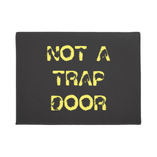 Funny Caution: Not A Trap Door Doormat