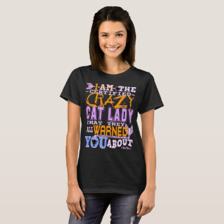 Funny Certified Crazy Cat Lady T-Shirt