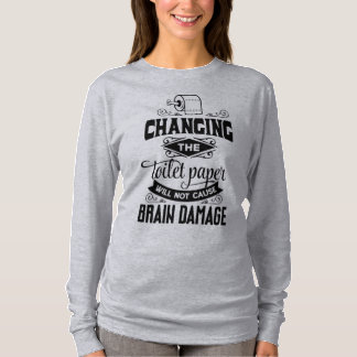 Funny Changing the Toilet Paper Joke Sleeve Shirt
