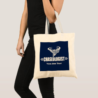 Funny Chaseologist Tornado Storm Chaser Tote Bag