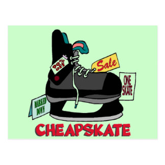 Funny Cheapskate T-shirts Gifts Post Card