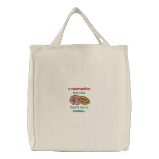 Funny cheerleading saying embroidered tote bag