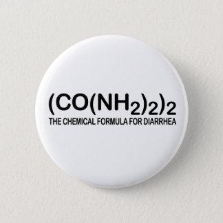 Funny Chemical Formula for Diarrhea Button
