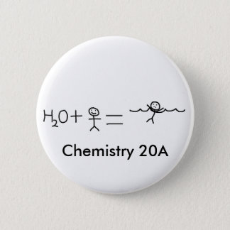 funny, Chemistry 20A 6 Cm Round Badge